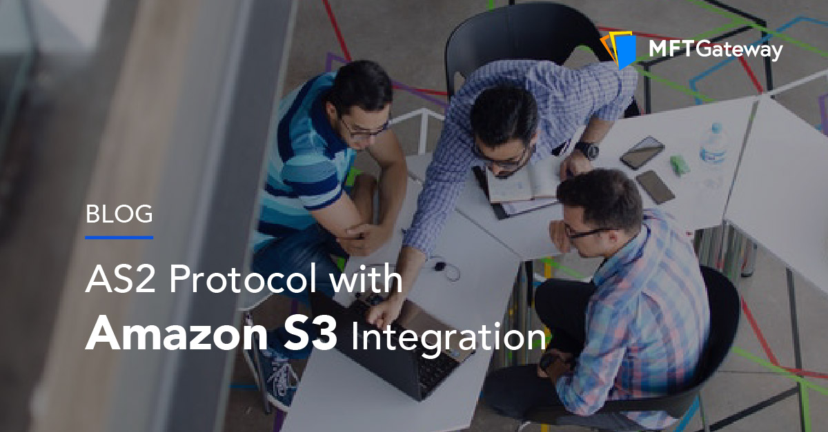 Amazon S3 integration with AS2 Protocol