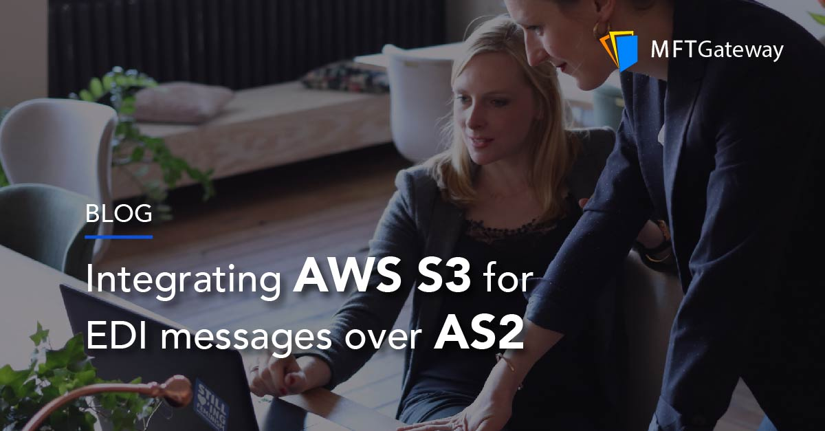 AS2 Protocol with Amazon S3 Integration
