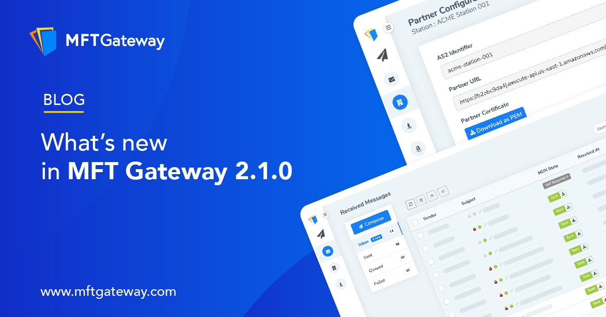 MFT 2.1.0 Latest Release | What's New with MFT Gateway