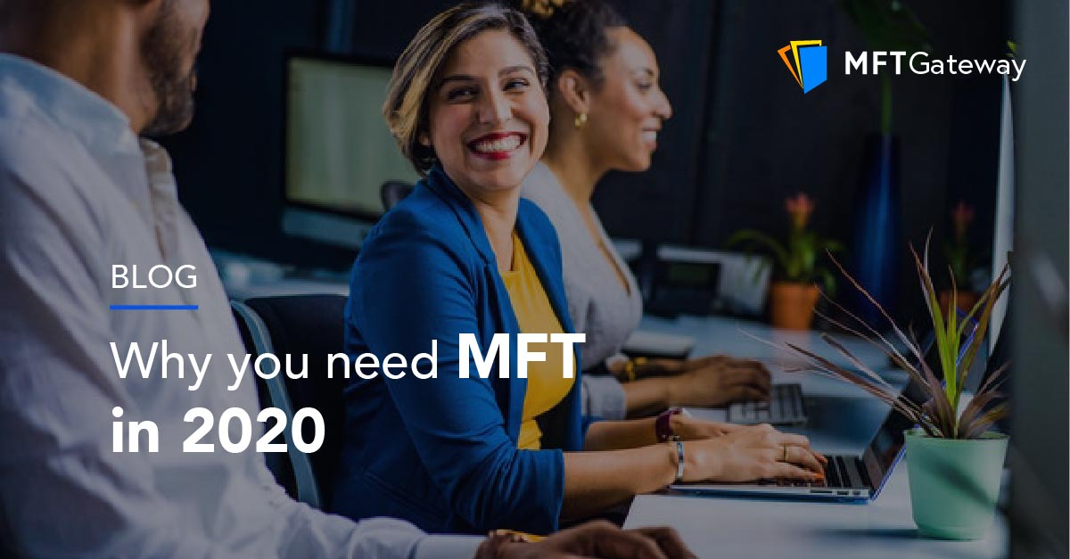 Why you need MFT in 2020
